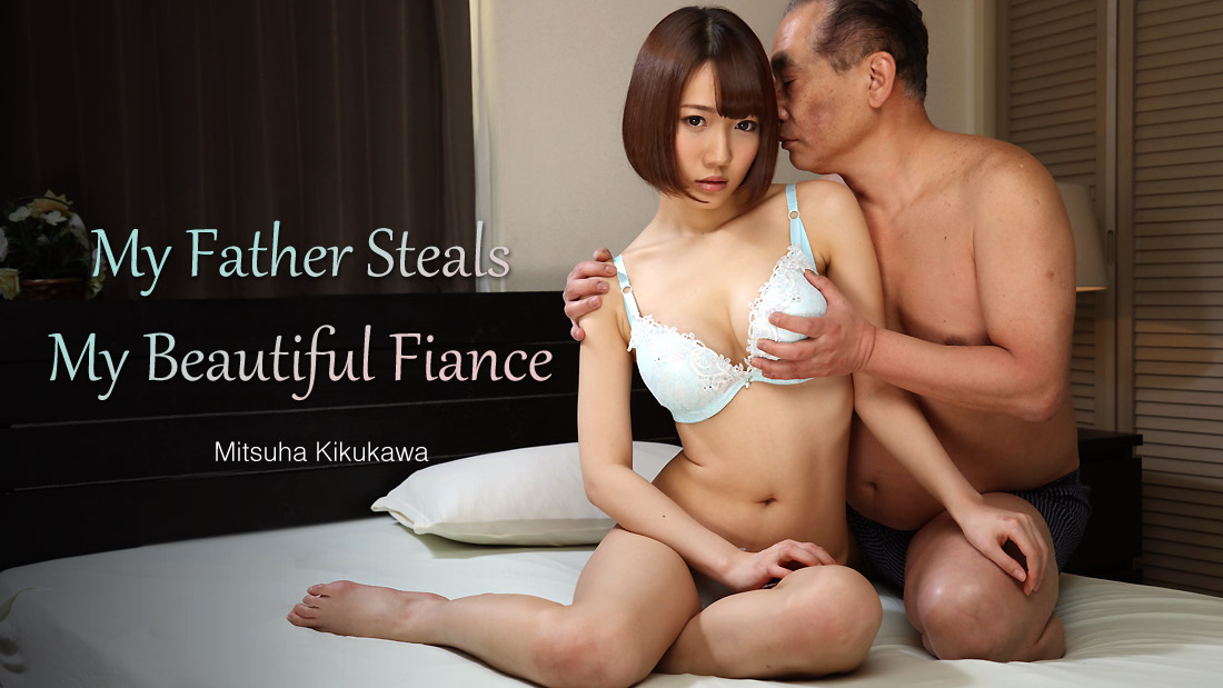 HEYZO-2054 My Father Steals My Beautiful Fiance Mitsuha Kikukawa Sub Español