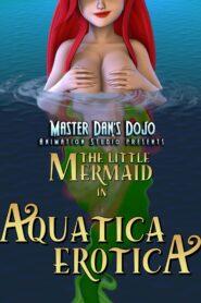 [3D] The Little Mermaid in Aquatica Erotica